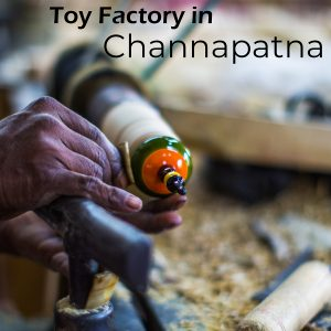 Toy Making at Channapatna